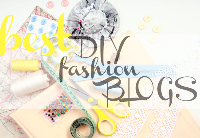 Best DIY Fashion Blogs