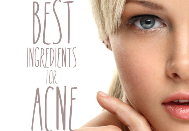Best Skin Care Ingredients for Acne