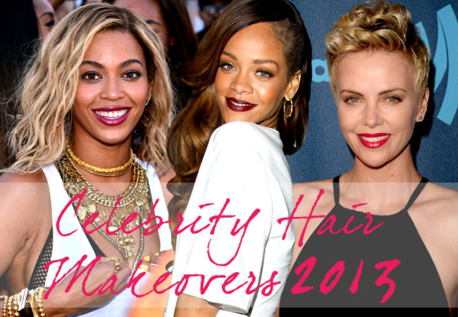 Top Celebrity Hair Makeovers 2013…So Far!