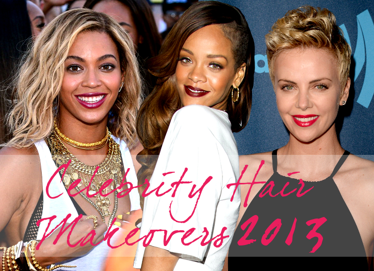 2013 Celebrity Hair Makeovers