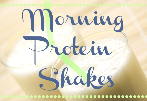 How to Get in Shape: Healthy Morning Protein Shakes