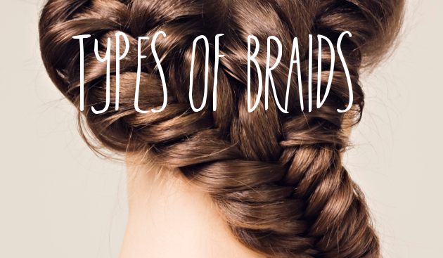 Different Types of Braids to Try