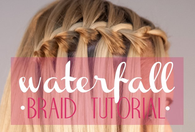 Waterfall Braid Video Tutorial Step by Step