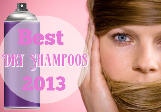 Best Dry Shampoos of 2013