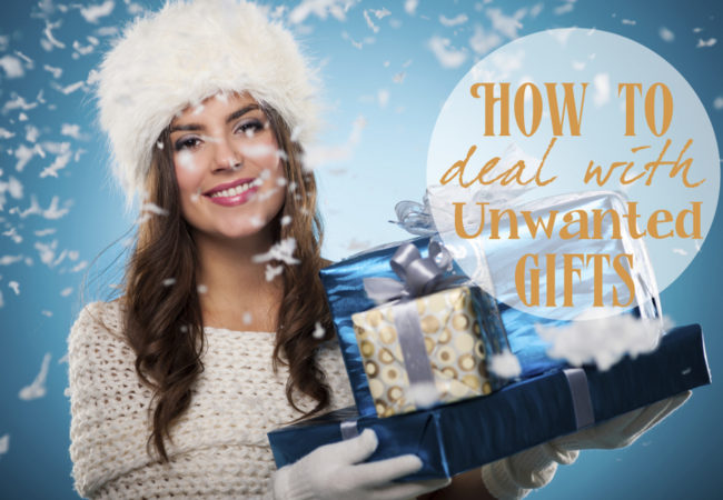 Great Solutions to Deal with Unwanted Gifts