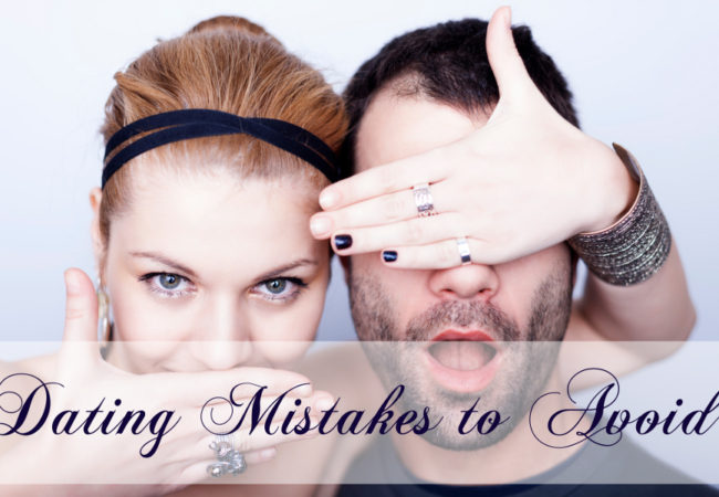 8 Common Dating Mistakes Women Make