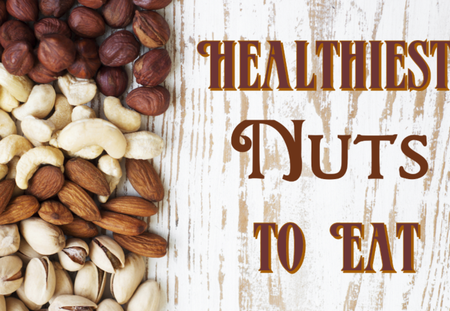8 Best Nuts to Include in Your Diet
