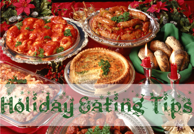 What to Eat and What to Avoid Eating During the Holidays