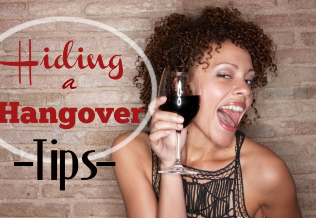 Effective Ways to Hide a Hangover