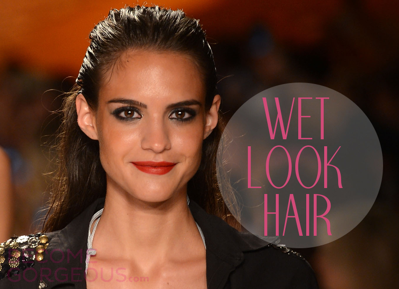 Wet Look Hairstyles Hw To Style