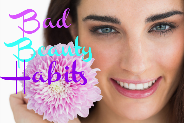 Our Worst Beauty Habits
