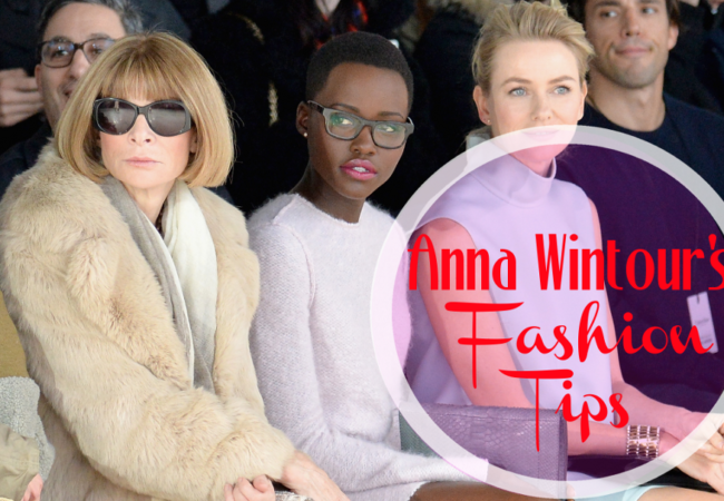 Great Fashion Tips from Anna Wintour