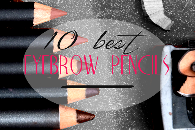 Get Perfect Arches: Best Eyebrow Pencils