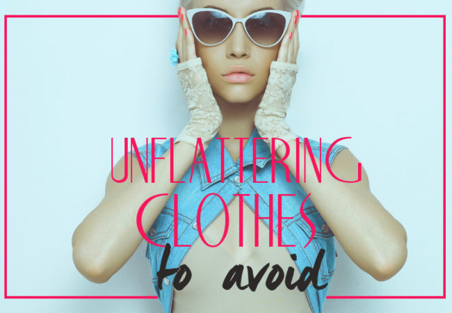 Unflattering Clothes to Avoid Unless You Look Like a Supermodel