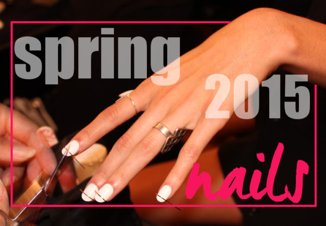 Spring 2015: Nail Art and Nail Color Trends