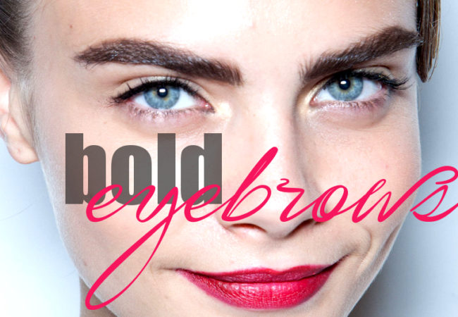 Wear Them Right: Bold Eyebrows