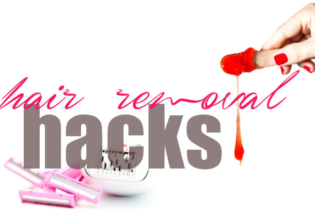 Hair Removal Hacks for DIY Girls